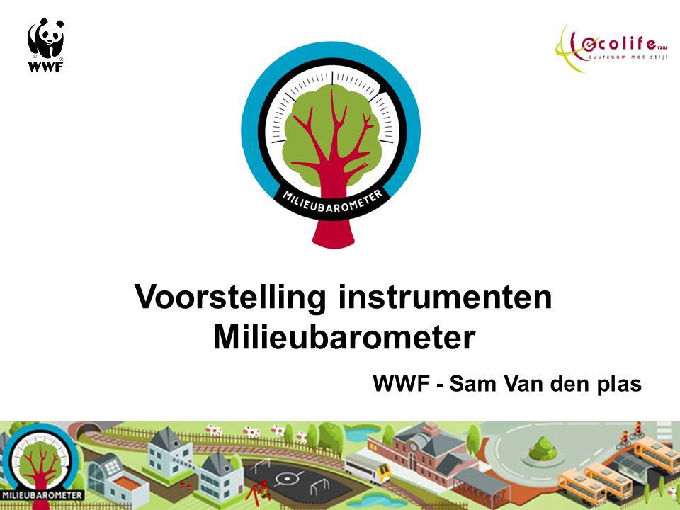 Milieubarometer Resultaten van het project: >> Voorstelling instrumenten Milieubarometer >> Milieubarometer in gemeente Bierbeek zie www.tandemweb.be