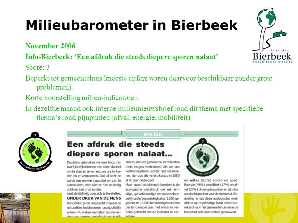 Milieubarometer in Bierbeek September 2006 Interne milieunieuwsbrief: Bekendmaking project Inleiding tot ecologische voetafdruk en milieu-indicatoren