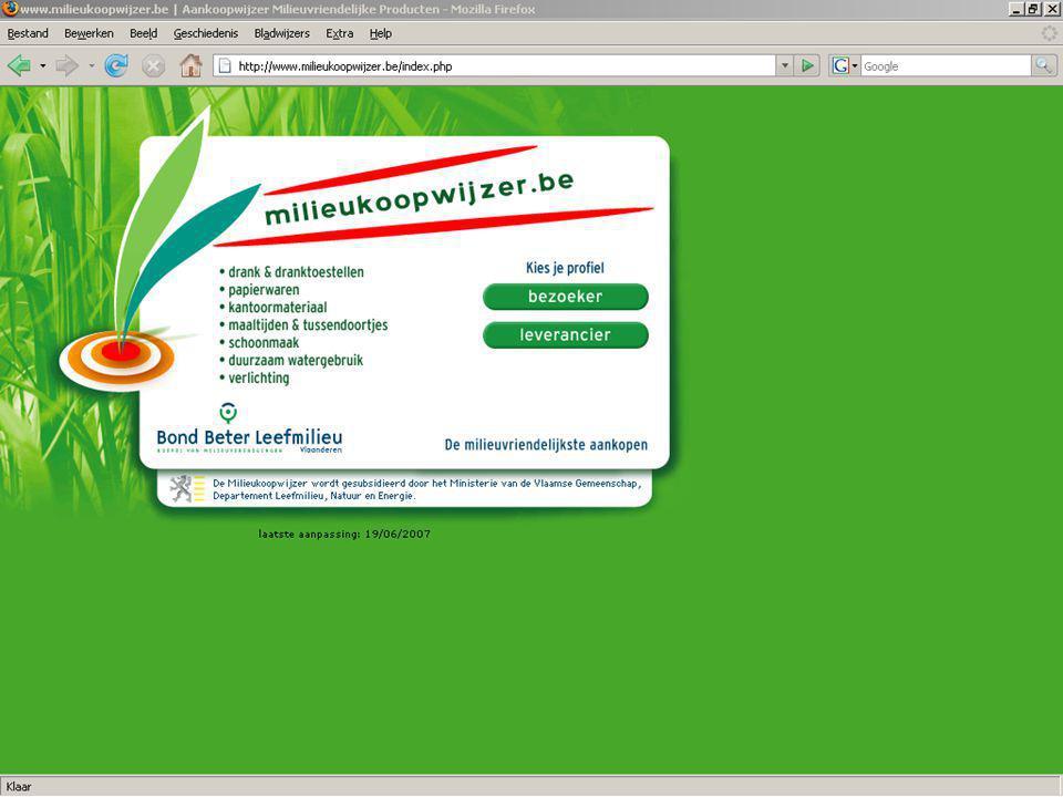 De Milieukoopwijzer is… een heldere, toegankelijke website voor milieuverantwoord aankopen een project van Bond Beter Leefmilieu met de steun van de Vlaamse overheid actuele, concrete en praktische informatie (en gratis!) milieubesparende producten en hun leveranciers