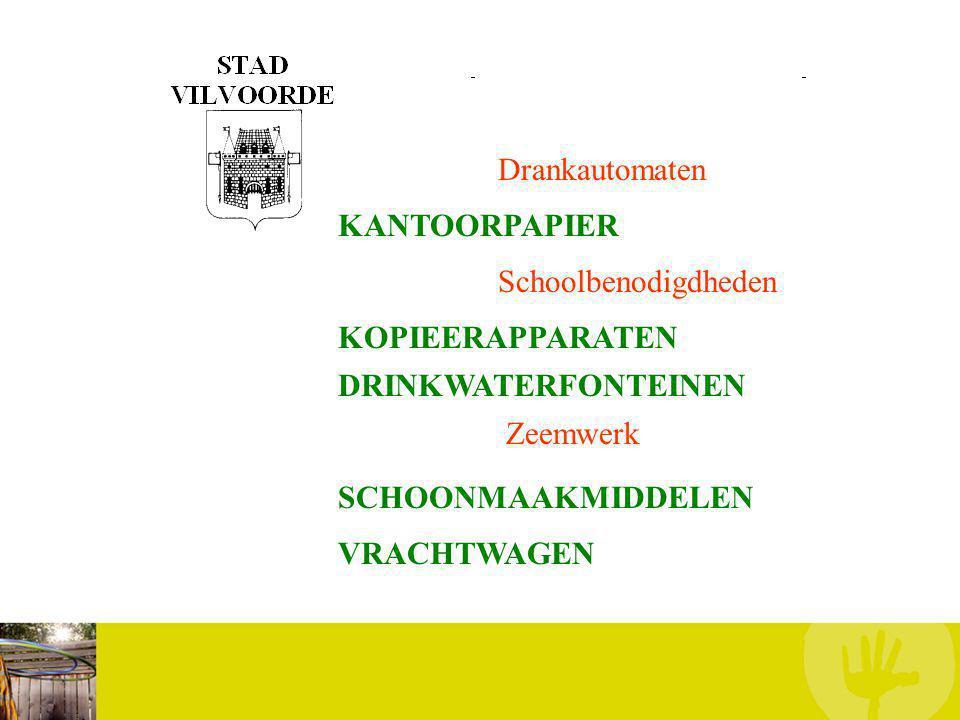 KANTOORPAPIER Schoolbenodigdheden Drankautomaten KOPIEERAPPARATEN Zeemwerk DRINKWATERFONTEINEN SCHOONMAAKMIDDELEN VRACHTWAGEN
