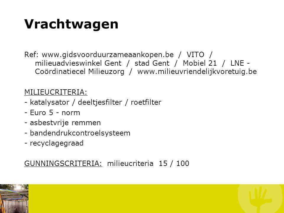 Vrachtwagen Ref: www.gidsvoorduurzameaankopen.be / VITO / milieuadvieswinkel Gent / stad Gent / Mobiel 21 / LNE - Coördinatiecel Milieuzorg / www.mili