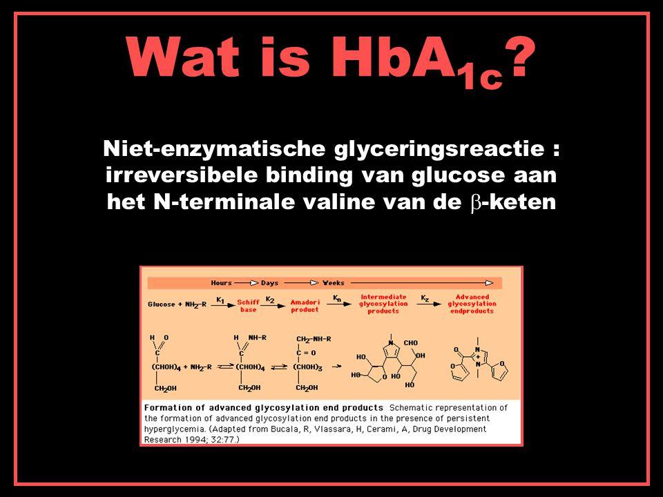 Wat is HbA 1c .