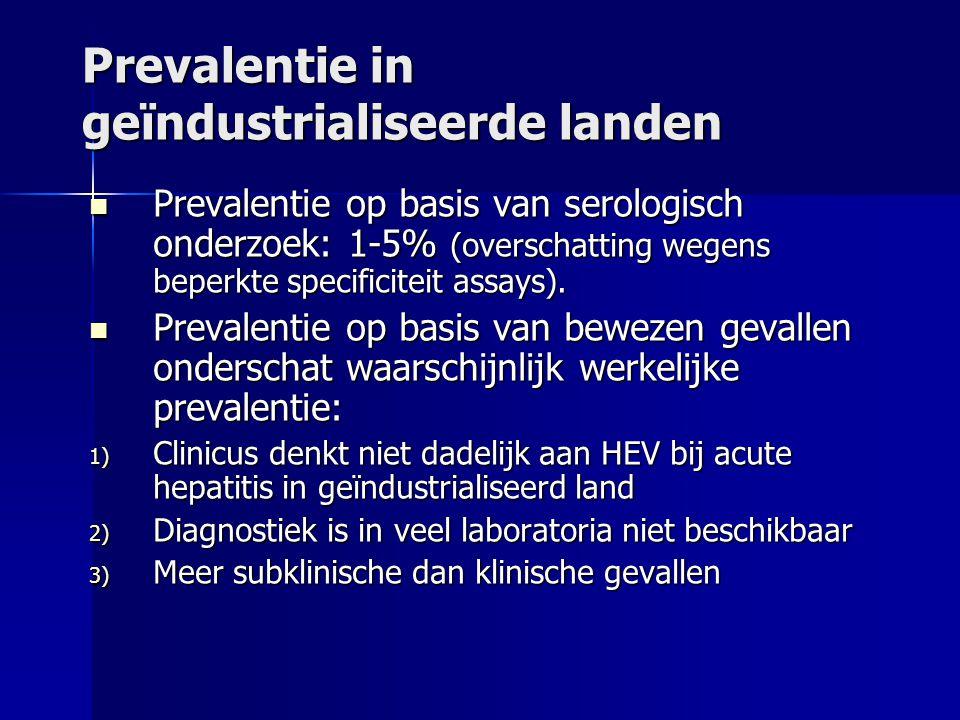 Prevalentie in geïndustrialiseerde landen Prevalentie op basis van serologisch onderzoek: 1-5% (overschatting wegens beperkte specificiteit assays).