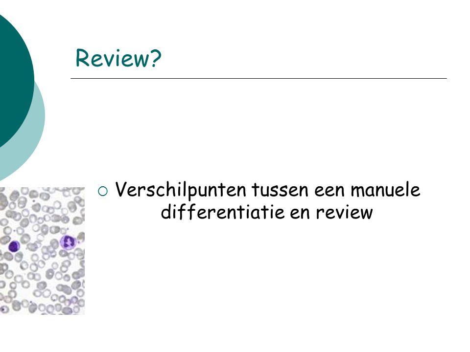 Review?  Verschilpunten tussen een manuele differentiatie en review