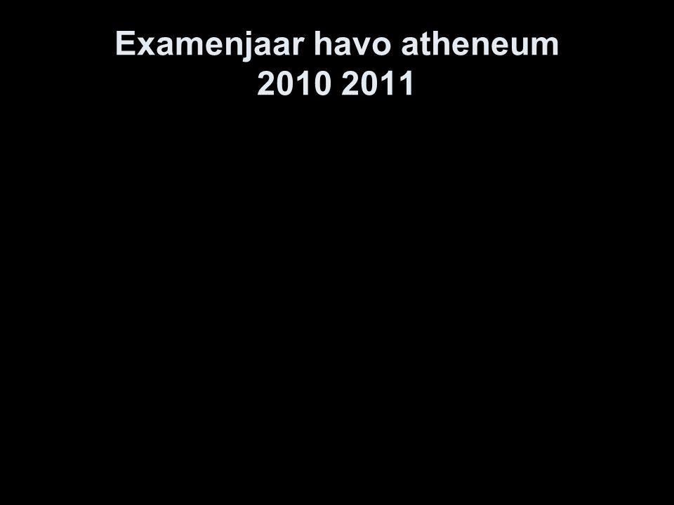 Examenjaar havo atheneum 2010 2011