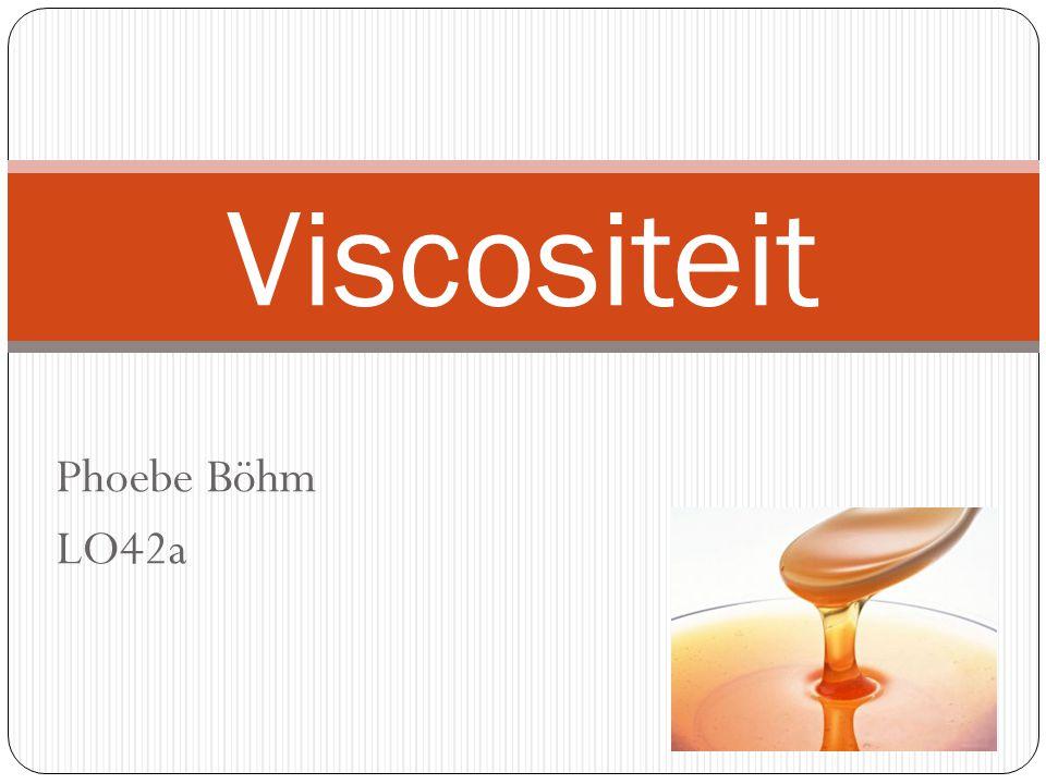 Phoebe Böhm LO42a Viscositeit