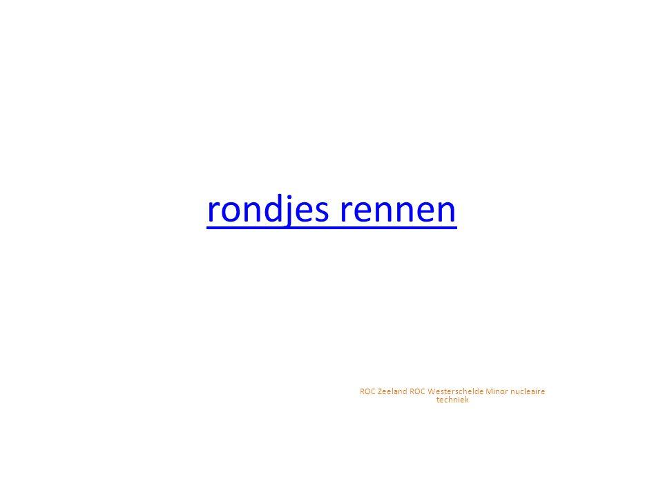 rondjes rennen ROC Zeeland ROC Westerschelde Minor nucleaire techniek