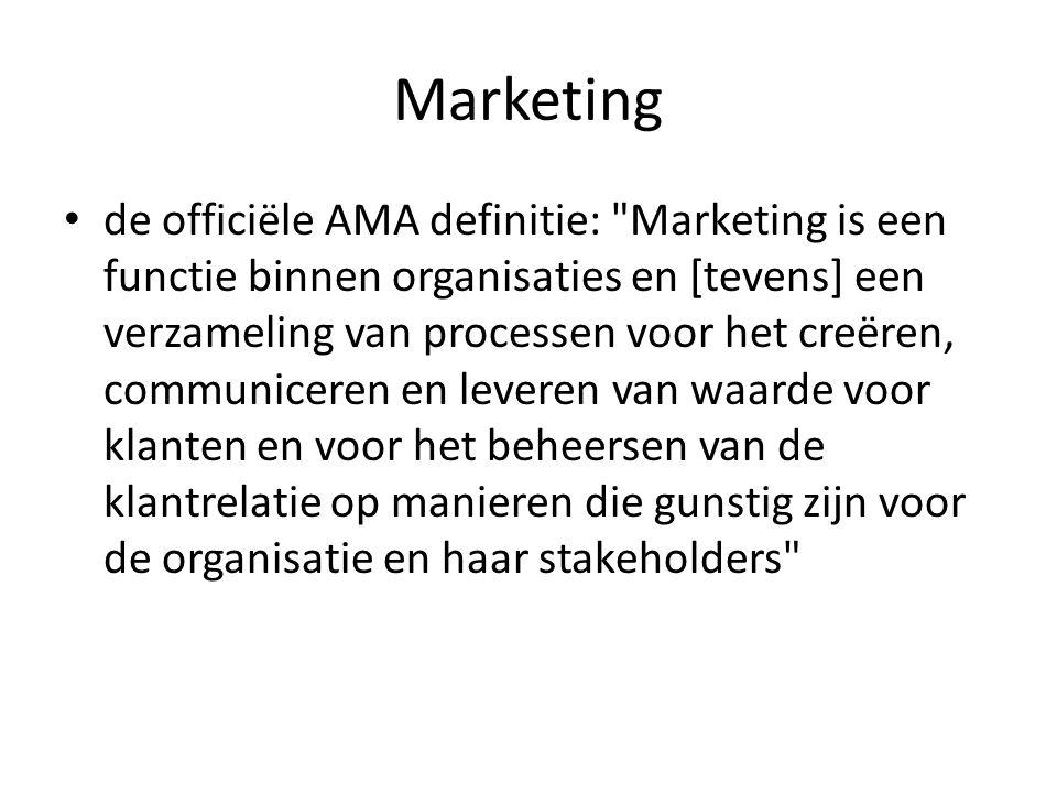 de officiële AMA definitie: Marketing is een functie binnen organisaties en [tevens] een verzameling van processen voor het creëren, communiceren en leveren van waarde voor klanten en voor het beheersen van de klantrelatie op manieren die gunstig zijn voor de organisatie en haar stakeholders