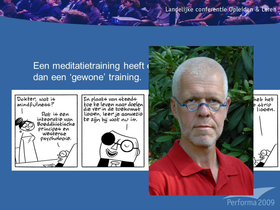 Een meditatietraining heeft een langer durend effect dan een 'gewone' training.