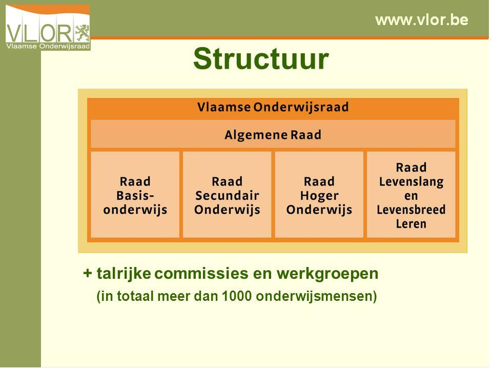 Structuur + talrijke commissies en werkgroepen (in totaal meer dan 1000 onderwijsmensen)