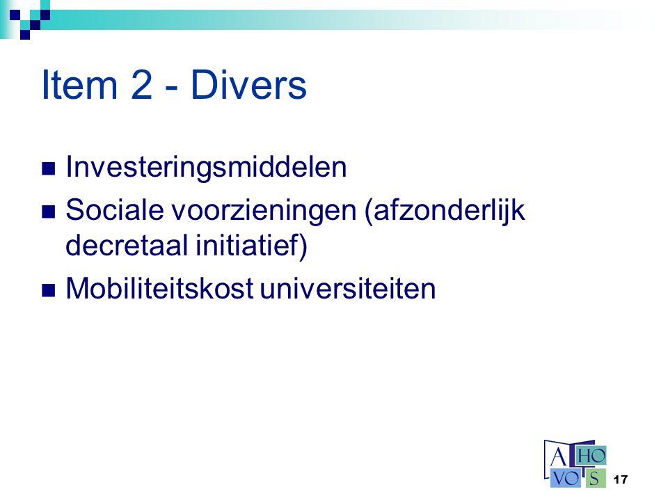 17 Item 2 - Divers Investeringsmiddelen Sociale voorzieningen (afzonderlijk decretaal initiatief) Mobiliteitskost universiteiten