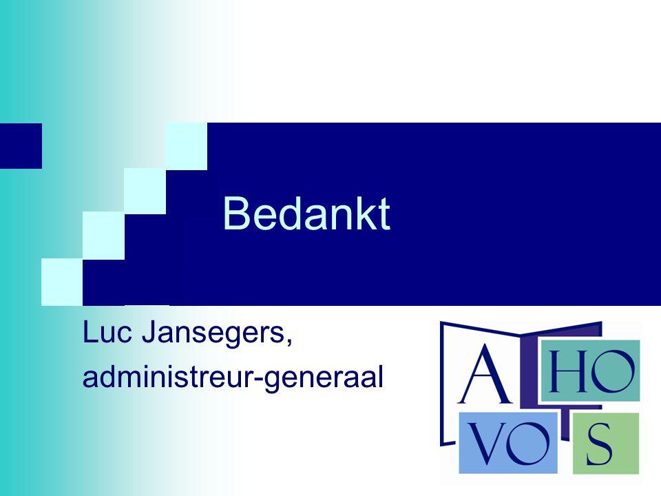19 Bedankt Luc Jansegers, administreur-generaal