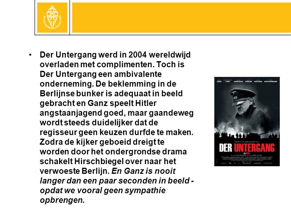 Der Untergang werd in 2004 wereldwijd overladen met complimenten. Toch is Der Untergang een ambivalente onderneming. De beklemming in de Berlijnse bun