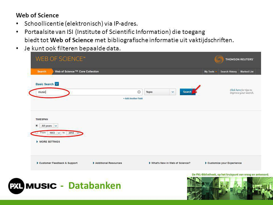 Web of Science Schoollicentie (elektronisch) via IP-adres. Portaalsite van ISI (Institute of Scientific Information) die toegang biedt tot Web of Scie