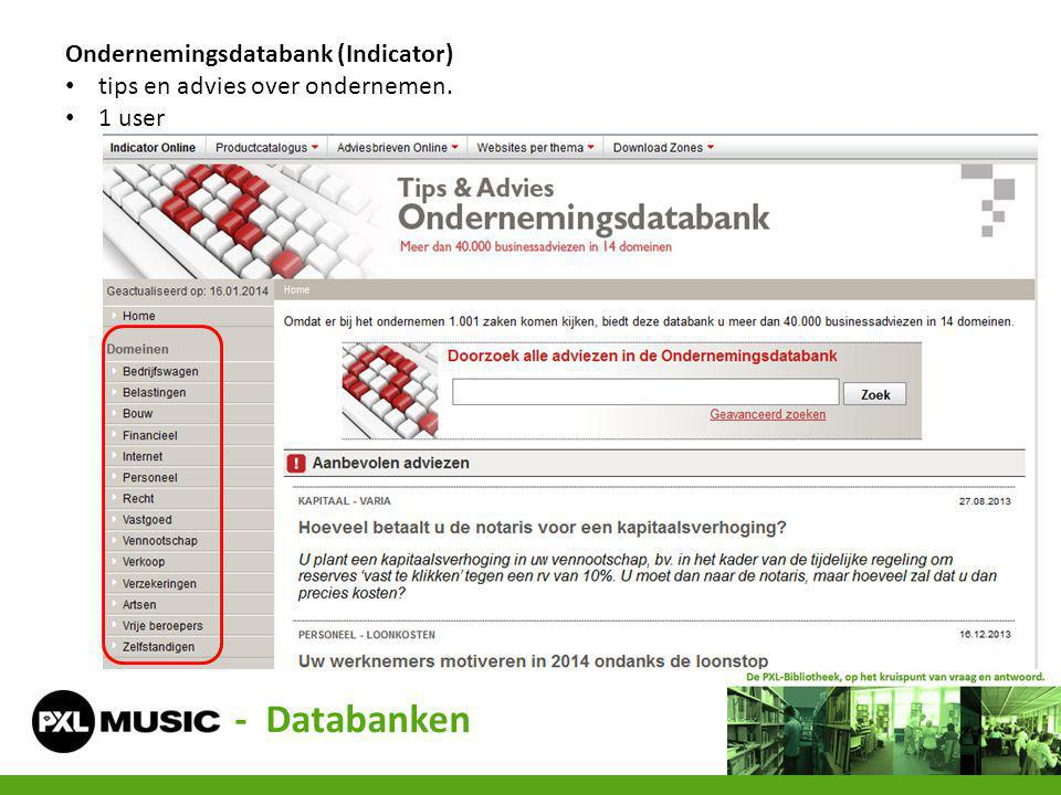Ondernemingsdatabank (Indicator) tips en advies over ondernemen. 1 user - Databanken