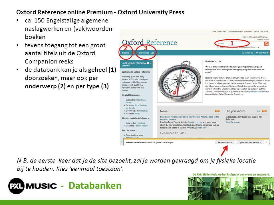 Oxford Reference online Premium - Oxford University Press ca. 150 Engelstalige algemene naslagwerken en (vak)woorden- boeken tevens toegang tot een gr