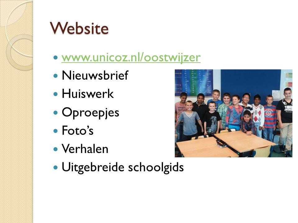 Website www.unicoz.nl/oostwijzer Nieuwsbrief Huiswerk Oproepjes Foto's Verhalen Uitgebreide schoolgids