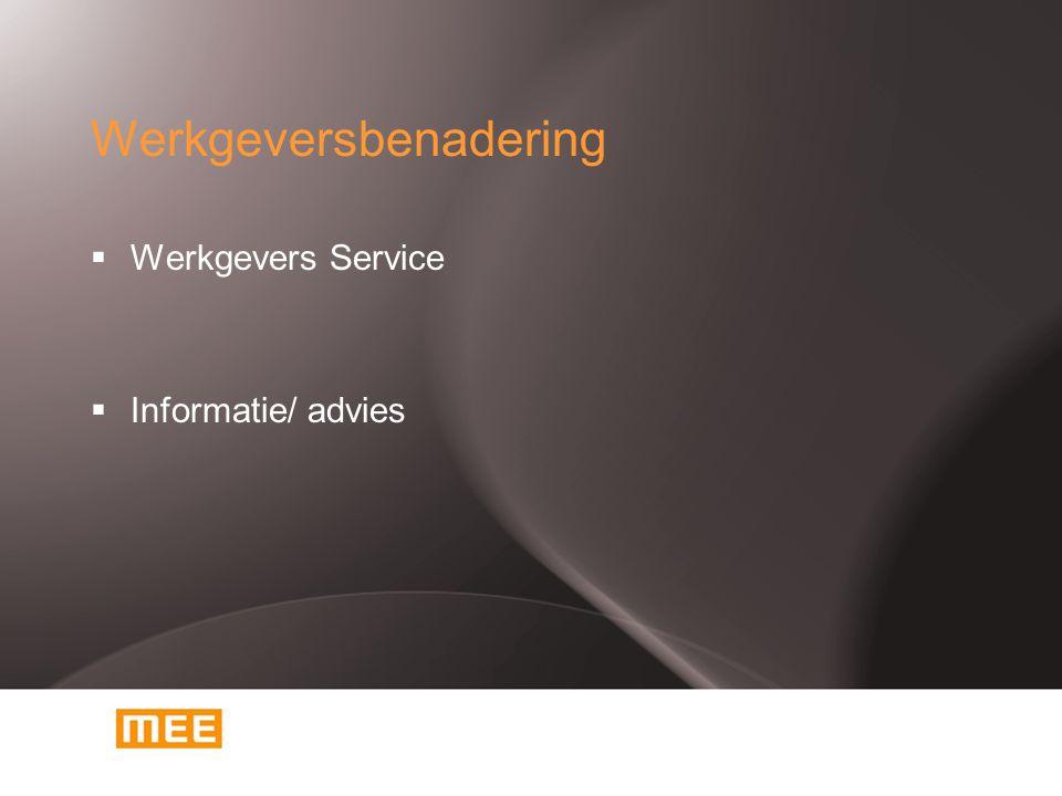  Werkgevers Service  Informatie/ advies