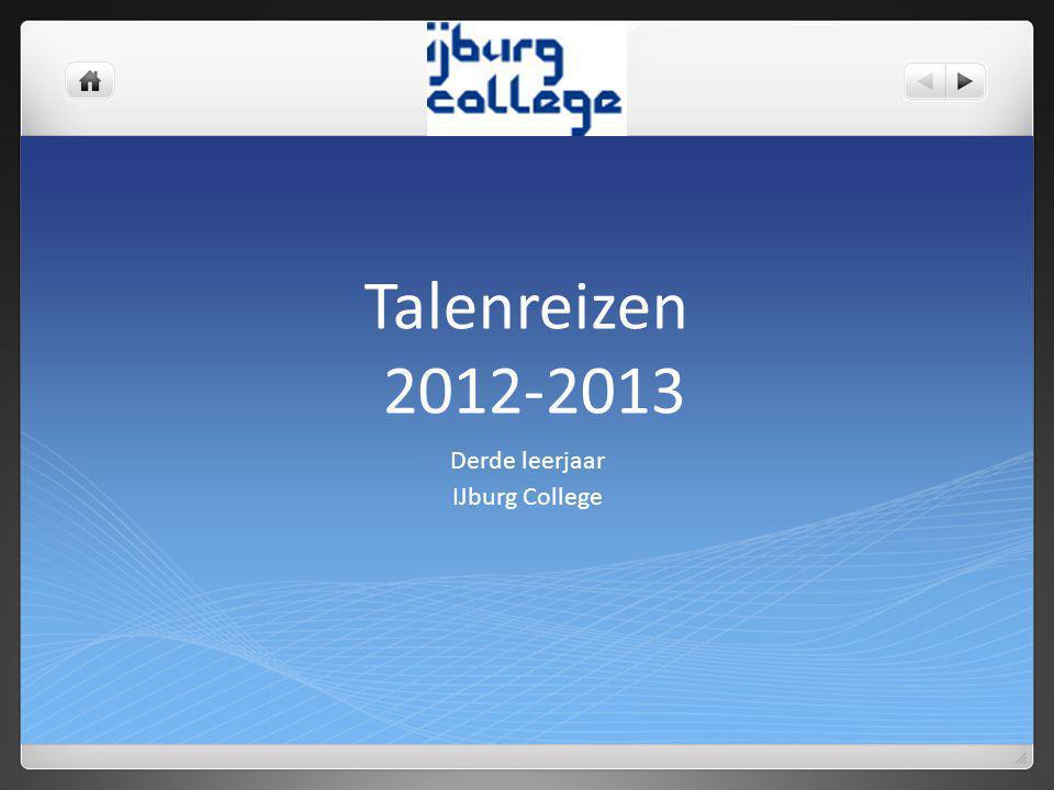 Talenreizen 2012-2013 Derde leerjaar IJburg College