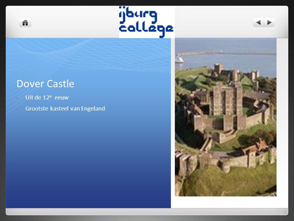 Dover Castle Uit de 12 e eeuw Grootste kasteel van Engeland