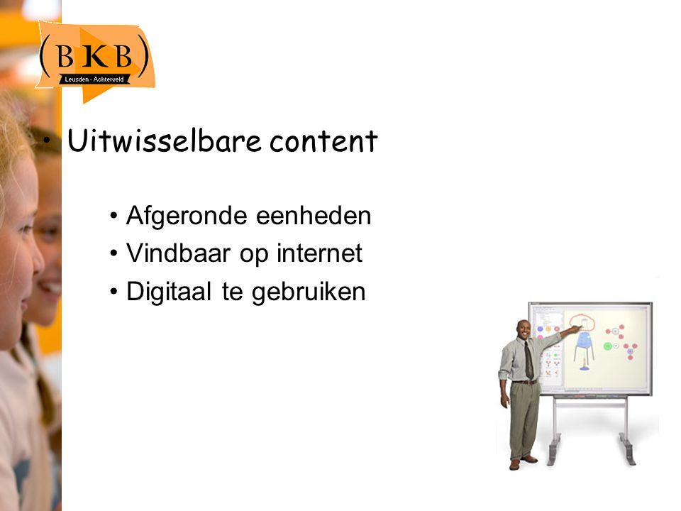 Uitwisselbare content Afgeronde eenheden Vindbaar op internet Digitaal te gebruiken