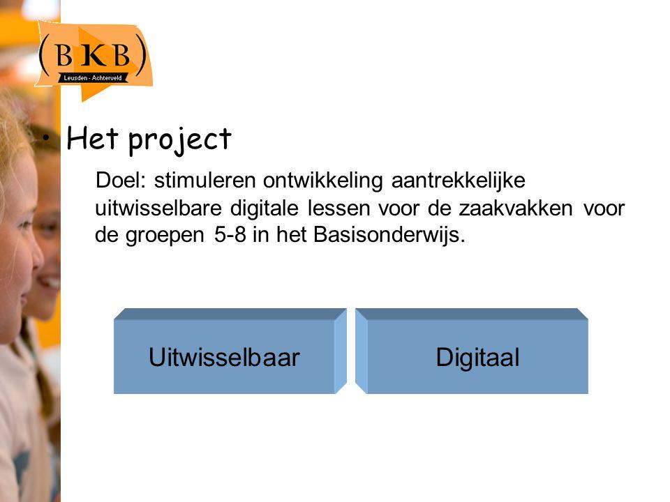 Het project Doel: stimuleren ontwikkeling aantrekkelijke uitwisselbare digitale lessen voor de zaakvakken voor de groepen 5-8 in het Basisonderwijs.