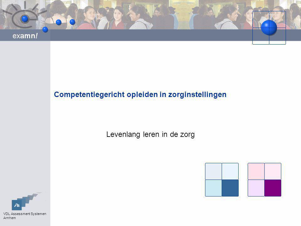 VDL Assessment Systemen Arnhem Examn.en Examn Portfolio.