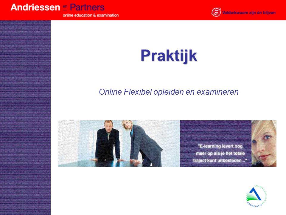 Praktijk Online Flexibel opleiden en examineren