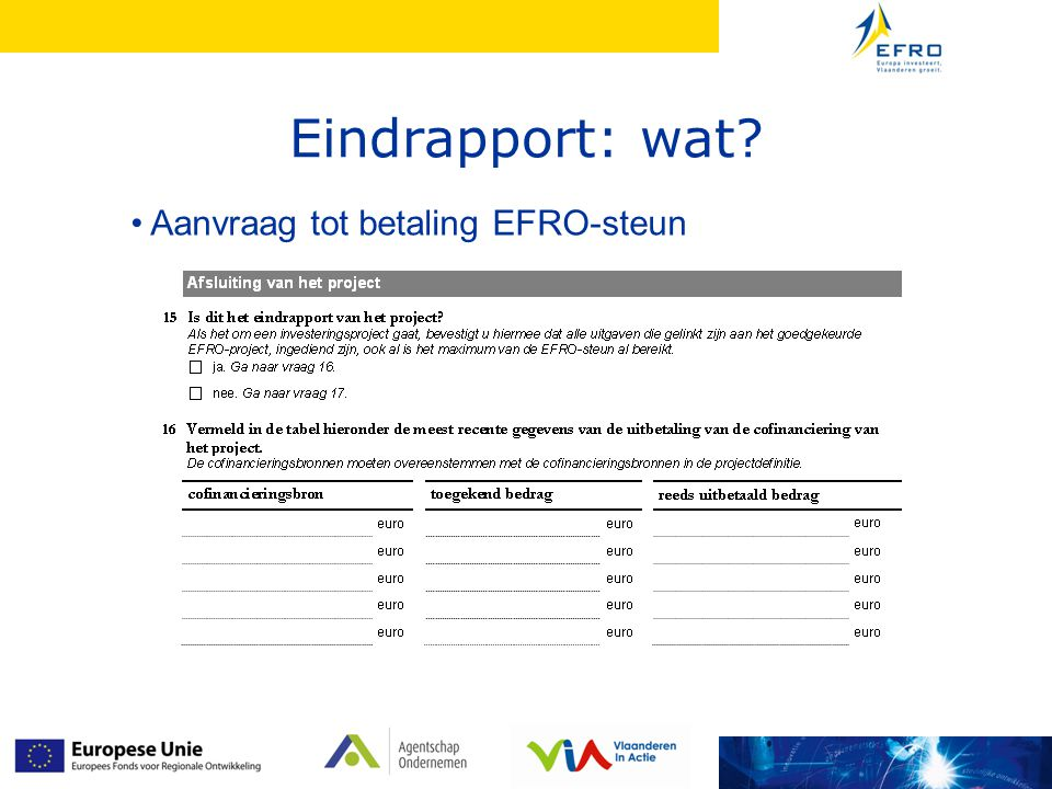 Aanvraag tot betaling EFRO-steun