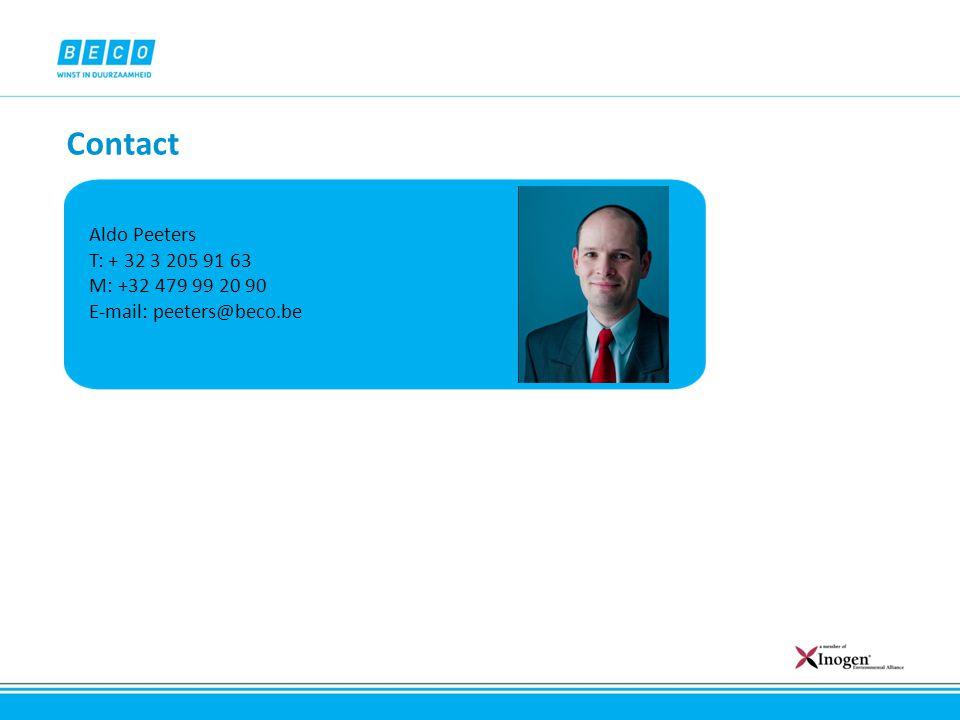 Contact Aldo Peeters T: + 32 3 205 91 63 M: +32 479 99 20 90 E-mail: peeters@beco.be