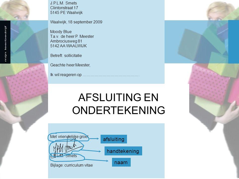 J.P.L.M.Smets Clintonstraat 17 5145 PE Waalwijk Waalwijk, 18 september 2009 Moody Blue T.a.v.
