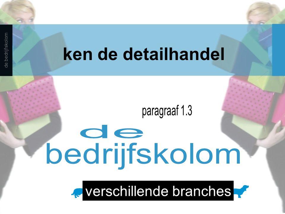 ken de detailhandel de bedrijfskolom verschillende branches