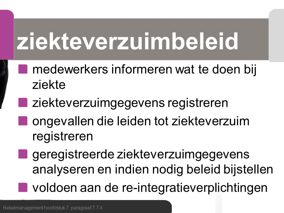 ziekteverzuimbeleid medewerkers informeren wat te doen bij ziekte ziekteverzuimgegevens registreren ongevallen die leiden tot ziekteverzuim registrere
