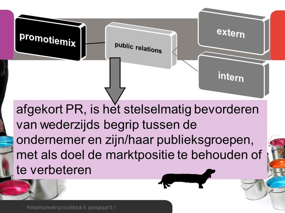 afgekort PR, is het stelselmatig bevorderen van wederzijds begrip tussen de ondernemer en zijn/haar publieksgroepen, met als doel de marktpositie te b
