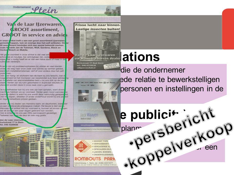 externe pr community relations publiciteit (free publicity) Retailmarketing hoofdstuk 9, paragraaf 9.1 doelgroep alle activiteiten bedoeld die de onde