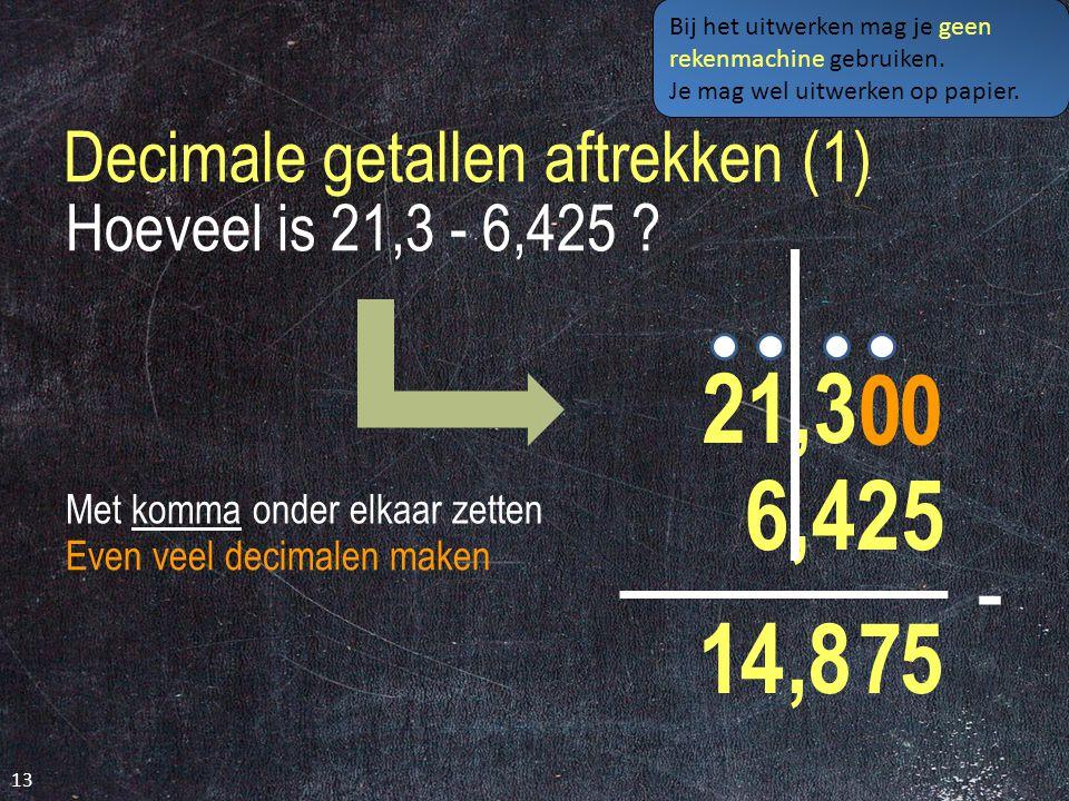 Getallen aftrekken (2) 12 Hoeveel is 12.453 - 7.649.