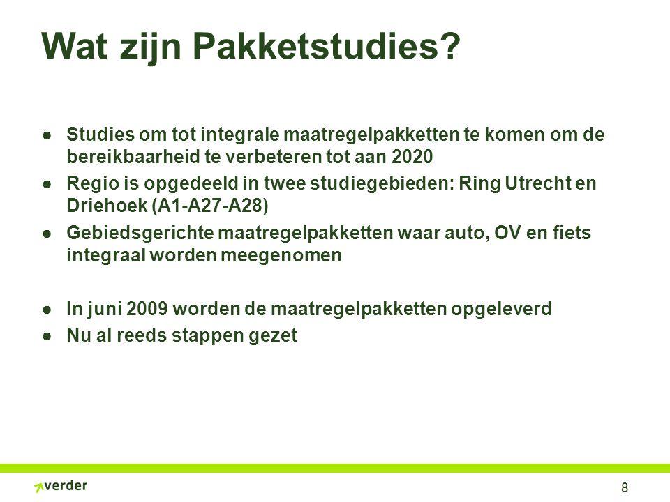 8 Wat zijn Pakketstudies? ●Studies om tot integrale maatregelpakketten te komen om de bereikbaarheid te verbeteren tot aan 2020 ●Regio is opgedeeld in