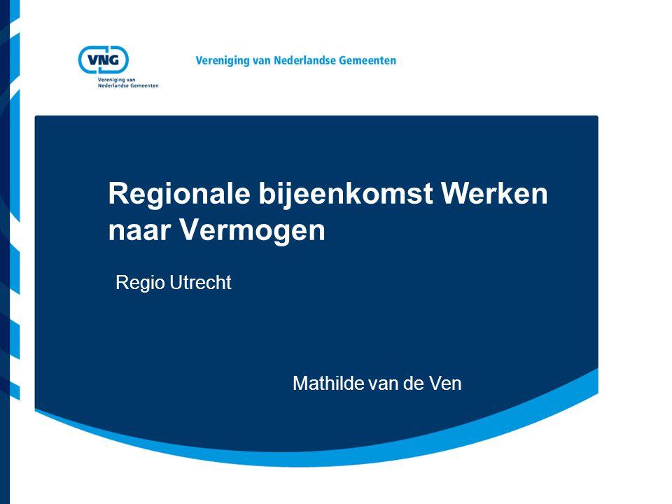 Regionale bijeenkomst Werken naar Vermogen Regio Utrecht Mathilde van de Ven