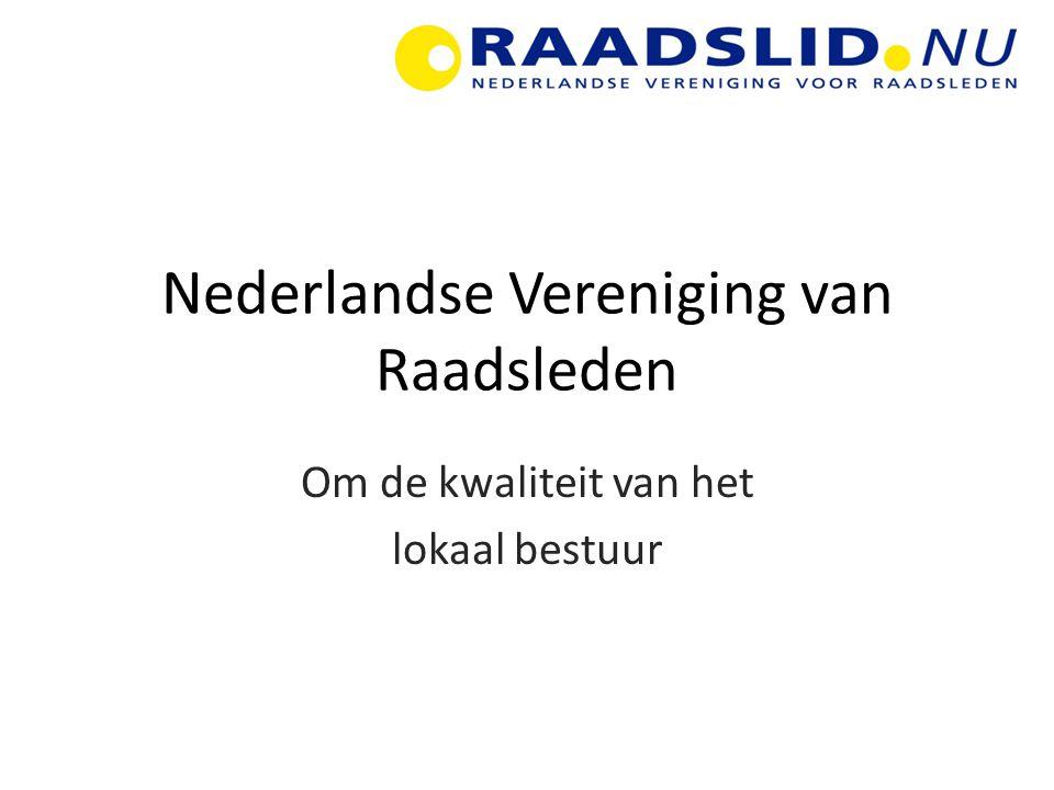 Nederlandse Vereniging van Raadsleden Om de kwaliteit van het lokaal bestuur