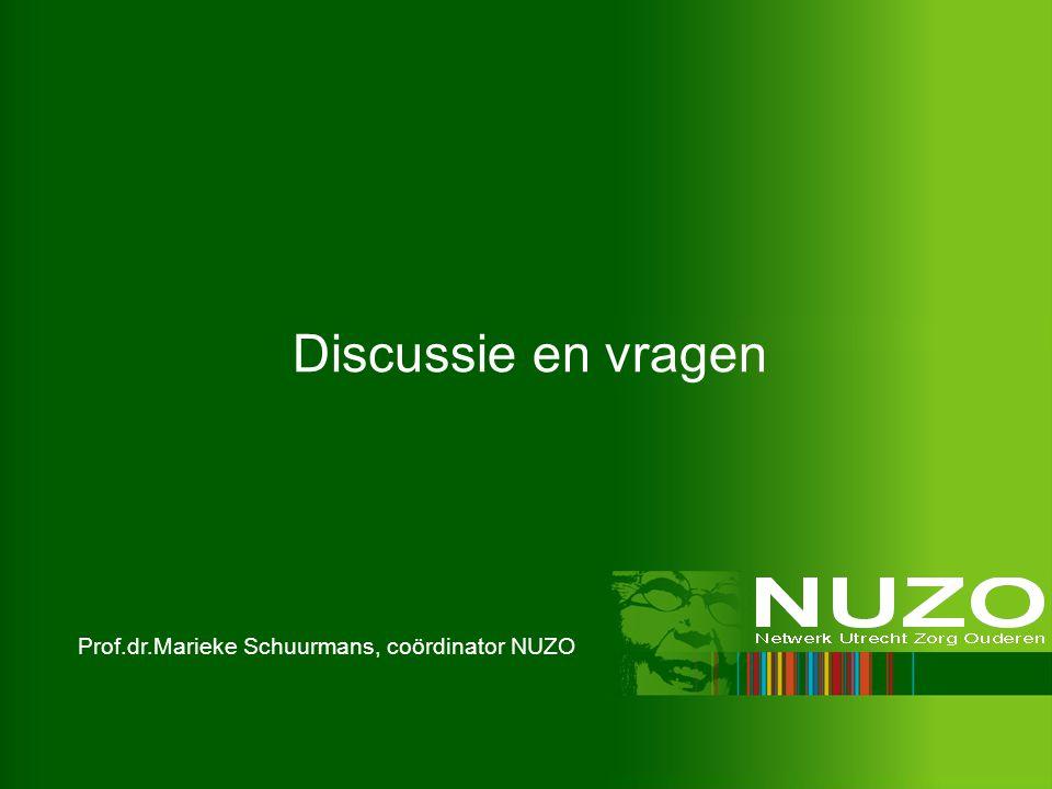 Discussie en vragen Prof.dr.Marieke Schuurmans, coördinator NUZO