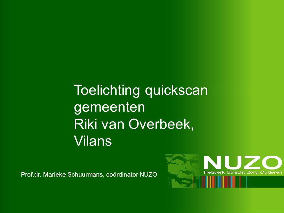 Toelichting quickscan gemeenten Riki van Overbeek, Vilans