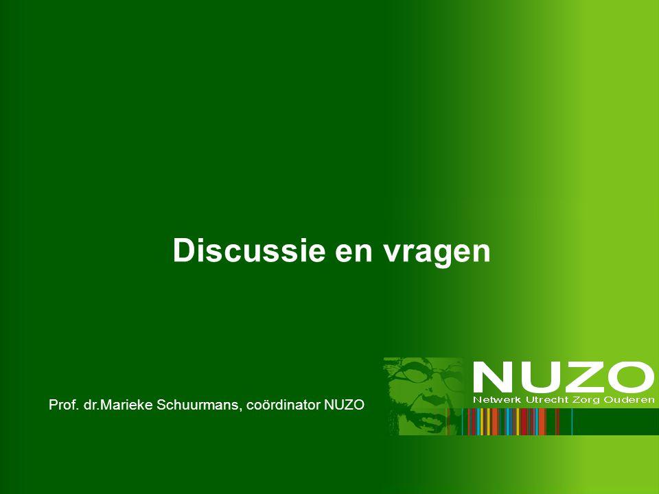 Discussie en vragen Prof. dr.Marieke Schuurmans, coördinator NUZO
