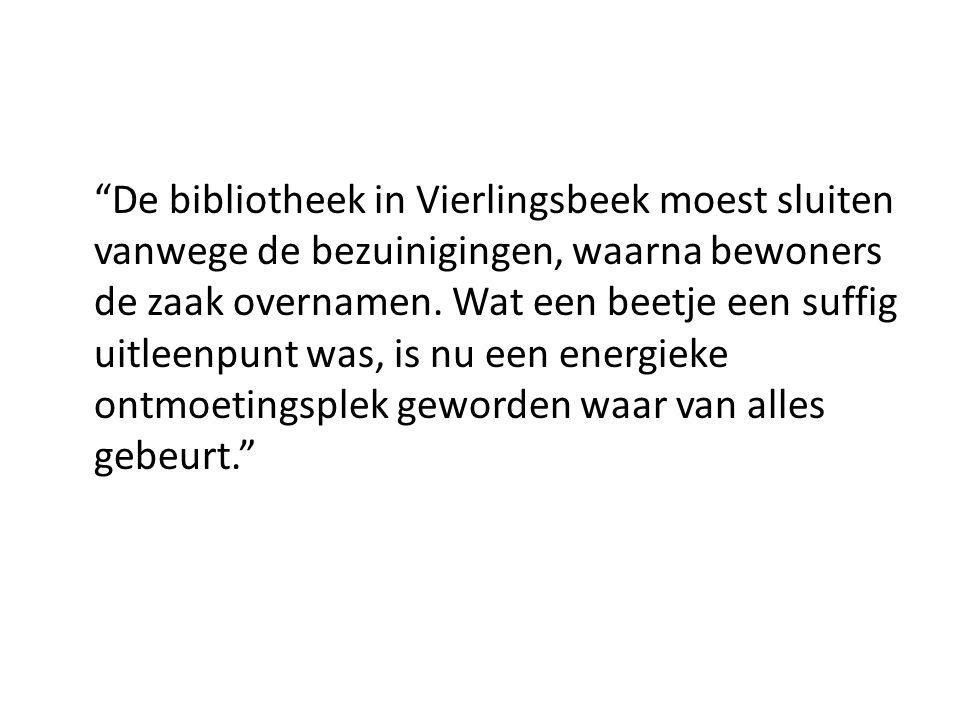 De bibliotheek in Vierlingsbeek moest sluiten vanwege de bezuinigingen, waarna bewoners de zaak overnamen.