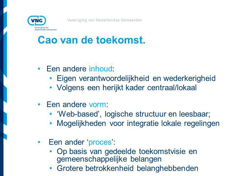 Vereniging van Nederlandse Gemeenten Cao van de toekomst.