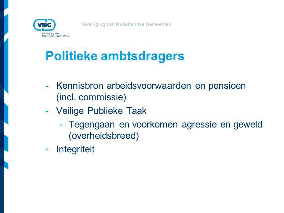 Vereniging van Nederlandse Gemeenten Politieke ambtsdragers -Kennisbron arbeidsvoorwaarden en pensioen (incl.