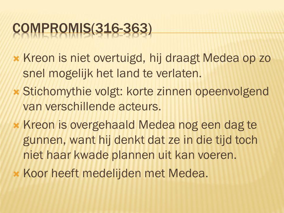  Kreon is niet overtuigd, hij draagt Medea op zo snel mogelijk het land te verlaten.  Stichomythie volgt: korte zinnen opeenvolgend van verschillend