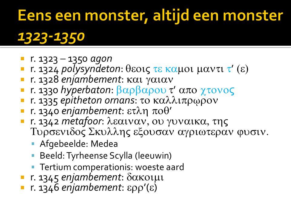  r. 1323 – 1350 agon  r. 1324 polysyndeton:  ς  '   r.