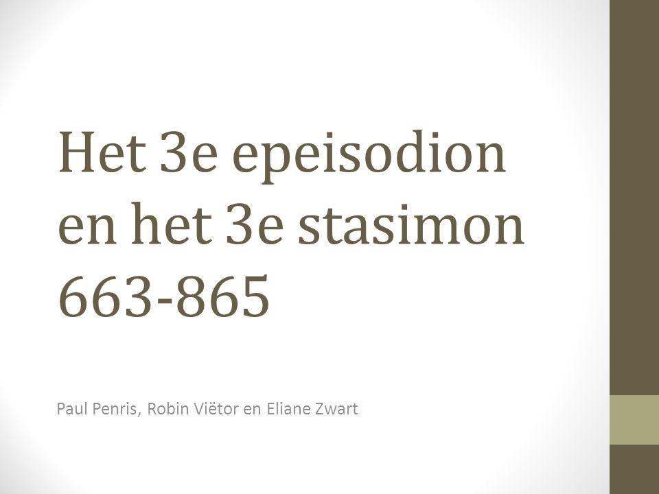 Het 3e epeisodion en het 3e stasimon 663-865 Paul Penris, Robin Viëtor en Eliane Zwart