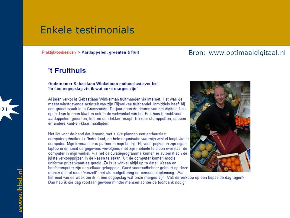 www.hbd.nl 21 Enkele testimonials Bron: www.optimaaldigitaal.nl