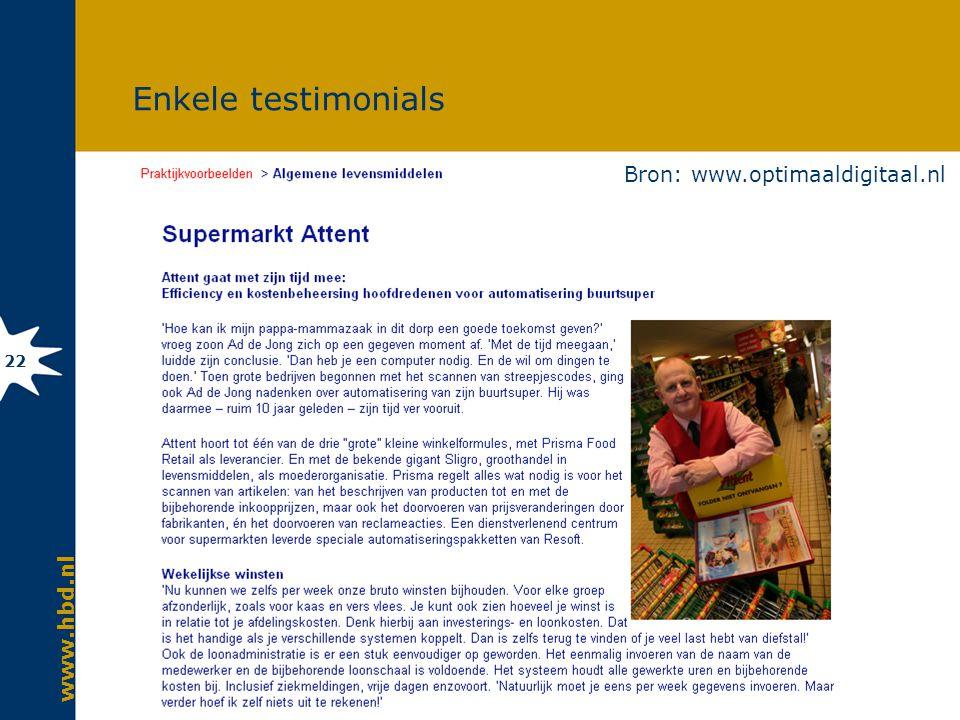 www.hbd.nl 22 Enkele testimonials Bron: www.optimaaldigitaal.nl